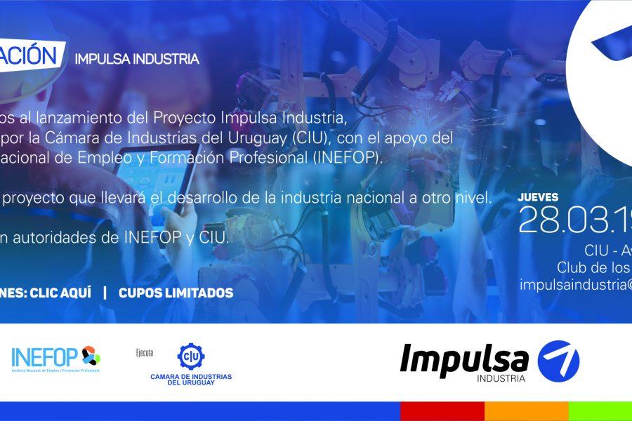 Sociedad Uruguaya: Evento lanzamiento proyecto Impulsa Industria