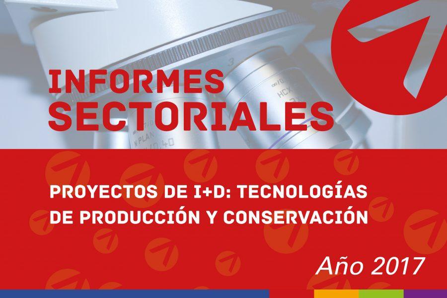 Proyectos de I+D: Tecnologías de producción y conservación