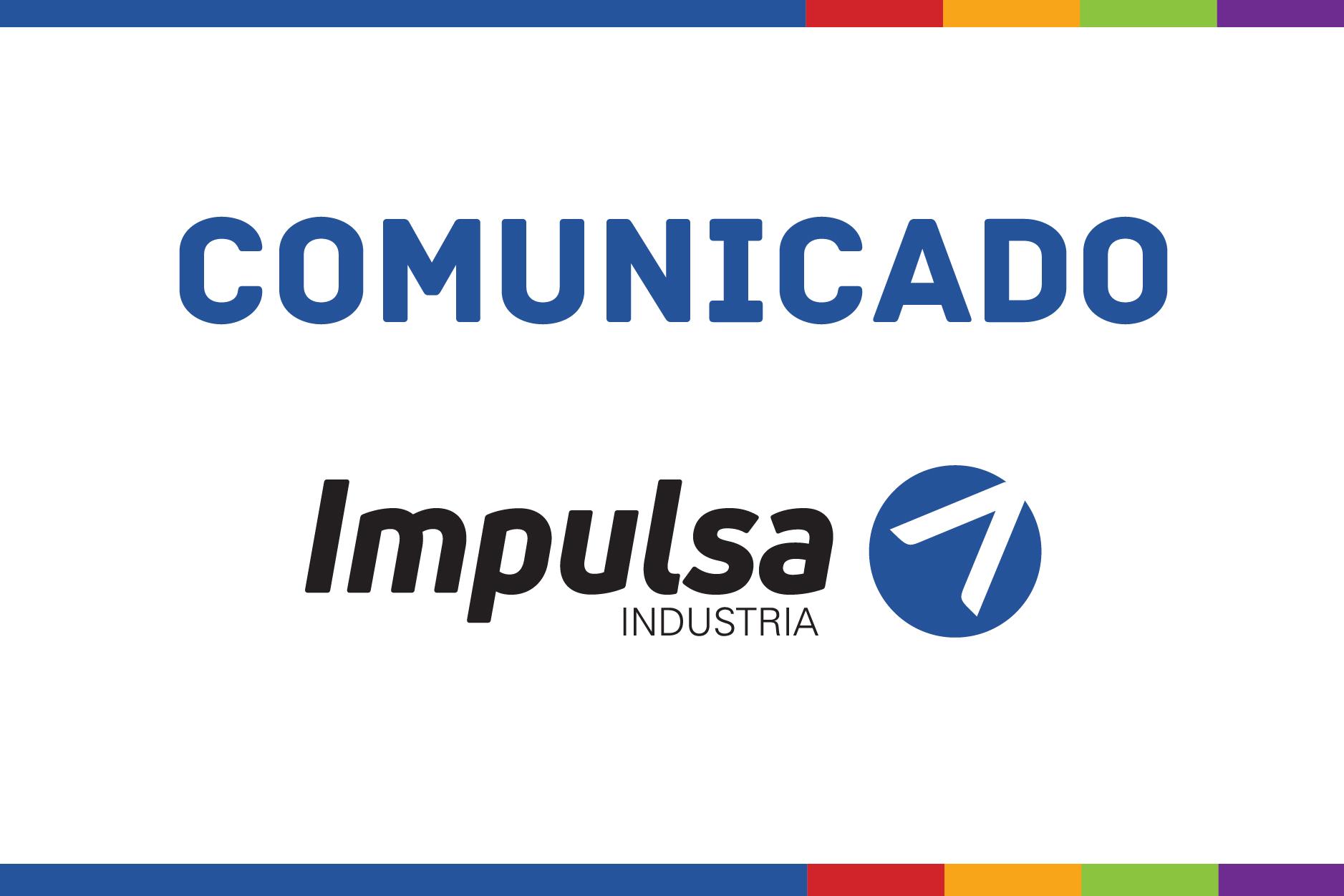 Comunicado de Impulsa Industria